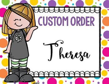 Custom Order - Theresa