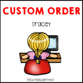 Custom Order Tracey