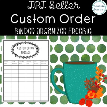 Custom Order Organization for TPT Sellers