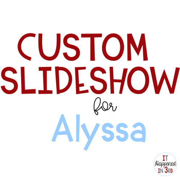 Custom Order for Alyssa