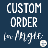 Custom Order for Angie