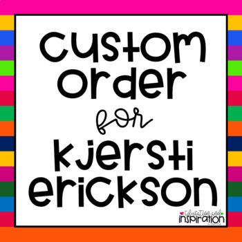 Custom Order for Kjersti Erickson