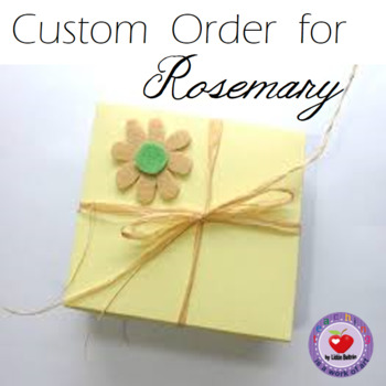 Custom Order for Rosemary