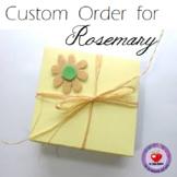Custom Order for Rosemary
