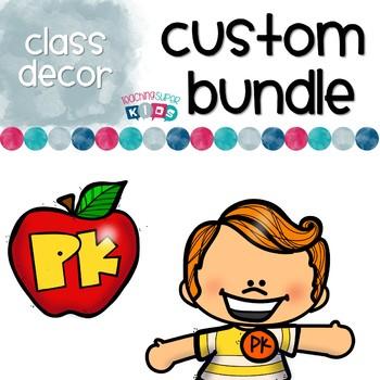 Custom Pre K Classroom decor Bundle