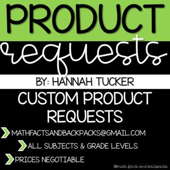 Custom Product Requests