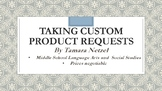 Custom Product Requests