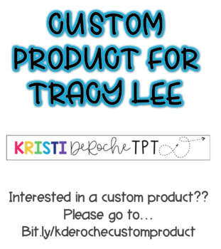 Custom Product for Tracy Lee