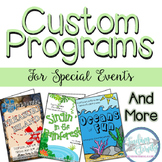 Custom Programs for Special Events