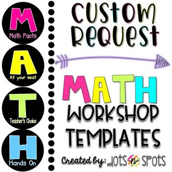 Custom Request: Math Workshop Template