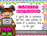 Custom Request {Product Customization for More Time 2 Teach}
