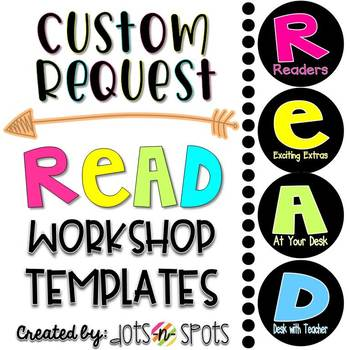 Custom Request: READ Workshop Templates