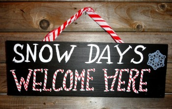 Custom Rustic Snow Day Sign