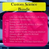 Custom Science Bundle