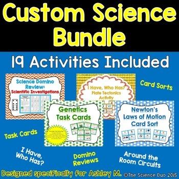 Custom Science Bundle (Ashley M.)