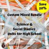 Custom Science & Social Studies Bundle for High School