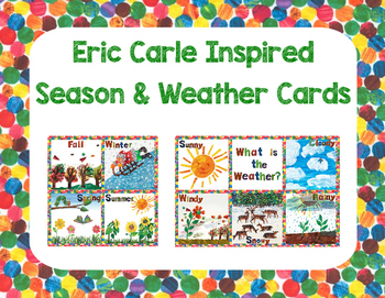 Eric Carle Inspired Classroom - Season and Weather Cards