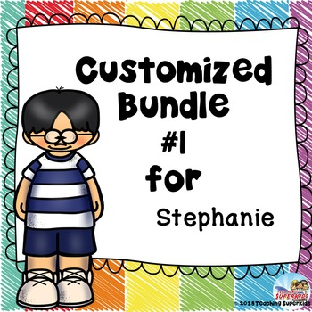 Custom Set #1 for Stephanie