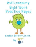 Custom Set for Cara H {Kindergarten Sight Word Practice}
