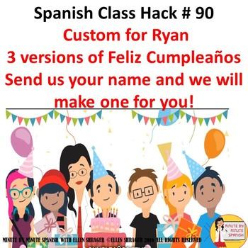 Custom Spanish Video Happy Birthday Feliz Cumpleaños - RYAN