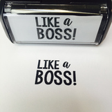 "Custom Stamp: ""Like a Boss"""
