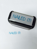 "Custom Stamp: ""Nailed It!"""