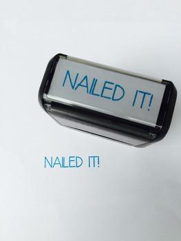 "Custom Stamp: ""Nailed It!"""