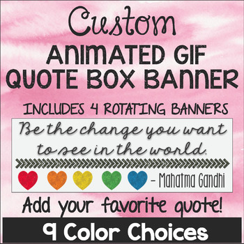 Custom TPT Animated Quote Box Banner - YOUR FAVORITE QUOTE!