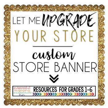 Custom TPT Store Banner Design