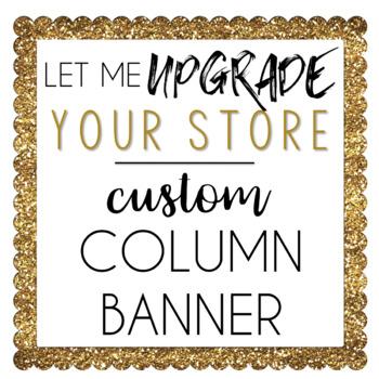 Custom TPT Store Column Banner