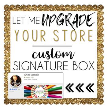 Custom TPT Store Signature / Quote Box Design