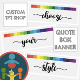 Custom TpT Quote Box Banner | Animated GIF : Choose your style!