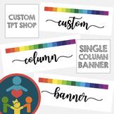 Custom TpT Shop Banners | Column Banner