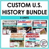 Custom U.S. History Bundle - 5 Units
