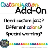 Custom Fonts, Colors, or Wording on Products in my Store