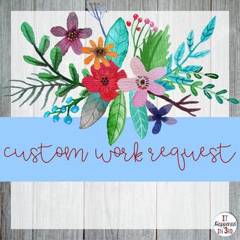 Custom Work Request