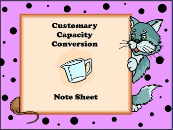 Customary Capacity Conversion Notesheet