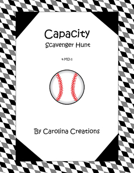 Customary Capacity  Scavenger Hunt - Fourth Grade 4.MD.1