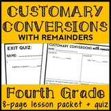 Customary Conversions with Remainders, Customary Measurement Conversions, 4.MD.1