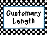 Customary Length PowerPoint (Interactive!!)