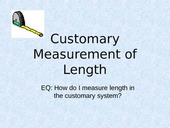 Customary Length Powerpoint
