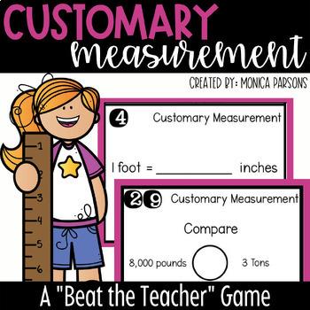 Customary Measurement Game: Beat the Teacher!