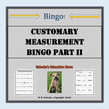 Customary Measurement Pre-Made Bingo (Part 2- including miles conversions)