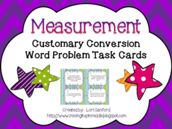 Customary Measurement Conversion Task Cards*WORD PROBLEMS*