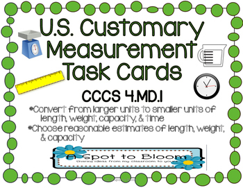 Customary Measurement Conversions & Estimates Task Cards