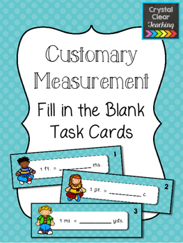 Customary Measurement Fill in the Blank Task Cards