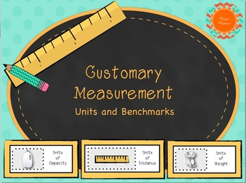Customary Measurement Units and Benchmarks