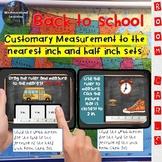Customary Measurement to Nearest Inch & Half Inch Back to School Boom Card Decks