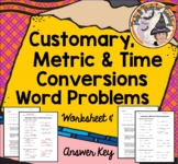Customary Metric Time Conversions Converting Measurement Word Problems Compare