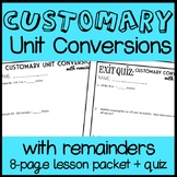 Customary Unit Conversions with Remainders, Measurement 8 pg. Lesson Packet